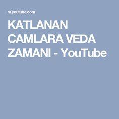 KATLANAN CAMLARA VEDA ZAMANI - YouTube
