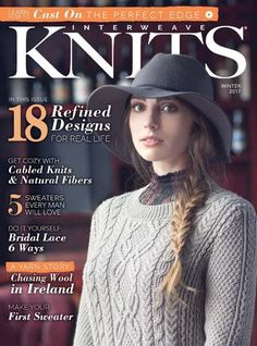 Interweave Knits Winter 2017 - 轻描淡写 - 轻描淡写                                                                                                                                                                                 More