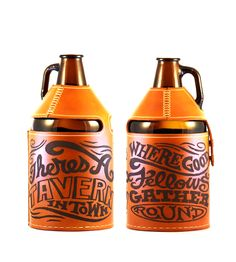 """Engraved Leather Beer Growler Holder by Pedal Happy on Scoutmob Shoppe. Engraved with """"There's a tavern in town, where the fellows gather 'round."""""""