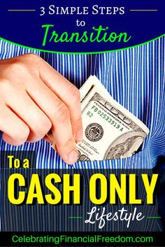 Using cash only to fund your lifestyle is by far the best way to manage your finances.  My latest post shows you the 3 steps you need to take to transition to a cash only lifestyle and stop spending more than you make for good!  Click the Pic to get started… #money #finances #cashonly   http://www.cfinancialfreedom.com/steps-transition-cash-only