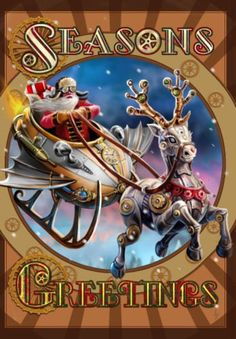 Steampunk Santa with Steampunk Reindeer Pulling Sleigh Solstice Greeting Card - Beautiful Artwork by UK Artist Anne Stokes - printed in the United Kingdom with vegetable oil based ink Reads Yuletide G
