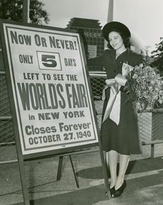 """""""It's Now or Never: Five Days Left to See the World's Fair. It Closes Forever October 27, 1940."""" Frieda Siegel (Miss Brooklyn) at the 1939-40 New York World's Fair, the Crosley Pavilion and Trylon and Perisphere can be seen in the background."""