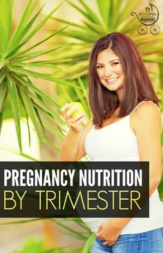 The ultimate guide to healthy pregnancy nutrition, trimester by trimester! | Fit Bottomed Mamas