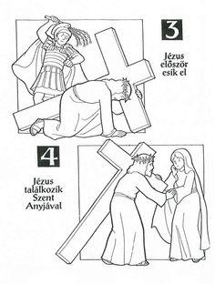 Sorozatok (A keresztút állomásai). Easter Coloring Pages, Colouring Pages, Cross Art, Lent, Print And Cut, Sunday School, Catholic, Pray, Preschool