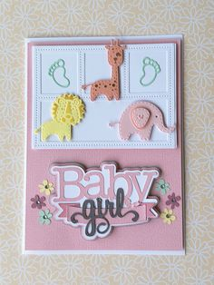 Baby card. Baby Girl Title cut with my Cricut Explore Air 2. File purchased from Miss Kate Cuttables. Elephant, Lion and Giraffe die cuts are by Creative Expressions – Sue Wilson – New Arrival - Stuffed Animals. The embossed areas have been lightly inked before removing them from the dies. Baby feet are a die cut by Cottage Cutz. I can't remember where I got the Frame die cut. I was going to use an embossing folder on the frame background and the pink layer but forgot.
