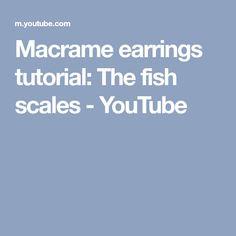 Macrame earrings tutorial: The fish scales - YouTube