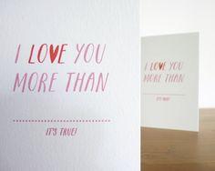 I Love You More Than... Gocco Printed Card by SarahPhelpsCreative