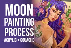 Acrylic and Gouache Painting process