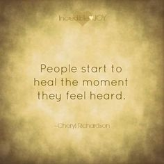 healing= being heard.    Pinned from MyMSTeam.com, the social network for those with MS.