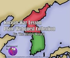 This great lesson plan collection includes four lesson plans on the Korean War. My students enjoy these lesson plans on the Korean War and have become very engaged in them. My students ask more questions and using the internet is always more exciting than reading from a textbook.