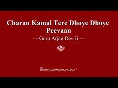 Charan Kamal Tere Dhoye Dhoye Peevaan - Guru Arjan Dev Ji - RSSB Shabad - YouTube Guru Arjan, Ancient Indian History, Radha Soami, Dev Ji, Facts, Mystic, Youtube, Youtubers, Youtube Movies