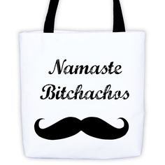 Namaste Bitchachos Tote Bag, Good vibes, yoga workout bag, Traveling Bag, boho style, lady accessories,Paris gifts, funny best friend gift