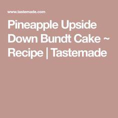 Pineapple Upside Down Bundt Cake ~ Recipe   Tastemade