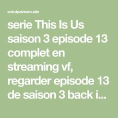 Streaming vostfr this is us This Is