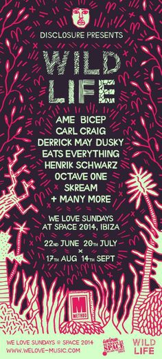 And at We Love Space we'll have Disclosure in 4 nights supported by Eats Everything, Carl Craig, Skream, Derrick May, Dusky and many more!
