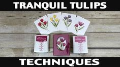 Stamping Jill - Tranquil Tulips Techniques