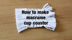 How to make macrame cup coaster / mug coaster / drink mat - step by step...