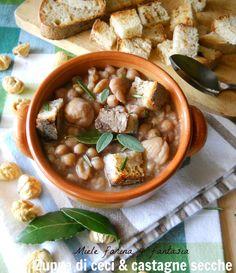 Zuppa di ceci e castagne secche calda, corroborante,succulenta, gustosa.Ottimo rimedio per le giornate d'inverno.