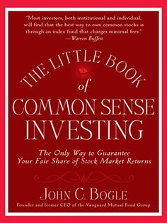The Little Book of Common Sense Investing The Only Way to Guarantee Your Fair Share of Stock Market Returns by John C. Bogle // A power-packed explanation of why outperforming the market is an investor illusion. Instead, the man who has been called the conscience of the investment industry recommends a simple, time-tested investment strategy--indexing--that can deliver the greatest return to the greatest number of investors.