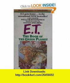 E.T. The book of the Green Planet William Kotzwinkle, David Wiesner ,   ,  , ASIN: B000J2DP7E , tutorials , pdf , ebook , torrent , downloads , rapidshare , filesonic , hotfile , megaupload , fileserve