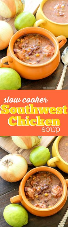 Super delicious Slow Cooker Southwest Chicken Soup.  One of my favorite fall/winter crock pot recipes.
