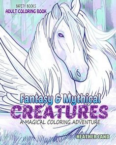 Fantasy & Mythical Creatures: Adult Coloring Book by Heather Land http://www.amazon.com/dp/1523637129/ref=cm_sw_r_pi_dp_2JLOwb0Z1KQ1N