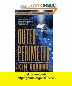 Outer Perimeter (9780553579161) Ken Goddard , ISBN-10: 0553579169  , ISBN-13: 978-0553579161 ,  , tutorials , pdf , ebook , torrent , downloads , rapidshare , filesonic , hotfile , megaupload , fileserve