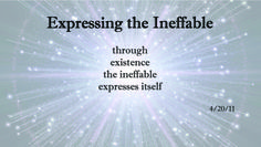 Expressing the Ineffable