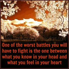 Daves Words of Wisdom: The Battle Between Your Head & Your Heart