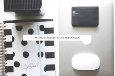 ( my ) must haves as a freelancer