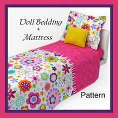 American Girl Doll Bedding And Mattress PDF Pattern And Tutorial Fits Any Size…