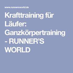 Krafttraining für Läufer: Ganzkörpertraining - RUNNER'S WORLD
