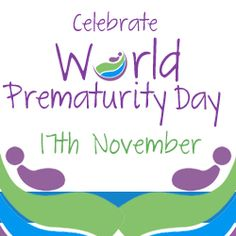 World Prematurity Day 2012 - When you have a premie you never forget the life changing experience and u understand the importance of this day! World Prematurity Day, March Of Dimes, November 17, Micro Preemie, Family Practice, Prayer For You, Pediatric Nursing, Premature Baby, Losing A Child