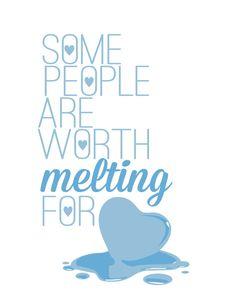 Hay personas por las cual vale la pena derretirse...