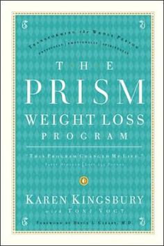 The Prism Weight Loss Program by Karen Kingsbury,Toni Vogt, Click to Start Reading eBook, The PRISM(tm) Weight Loss Program, founded in 1990, has helped more than 60,000 people transform thei