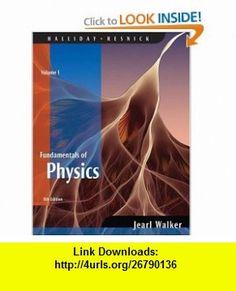 Fundamentals of Physics, Volume 1 (Chapters 1 - 20) (9780470044735) David Halliday, Robert Resnick, Jearl Walker , ISBN-10: 047004473X  , ISBN-13: 978-0470044735 ,  , tutorials , pdf , ebook , torrent , downloads , rapidshare , filesonic , hotfile , megaupload , fileserve