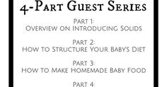 How to Make Homemade Baby Food: Part 3 - Sparkling Footsteps