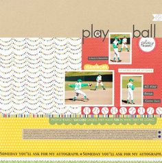 Baseball layout featuring Making the Team by guest designer Sheri Rugly.