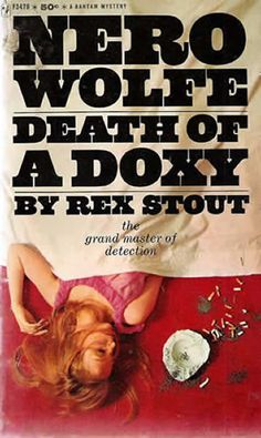 """""""Death Of A Doxy"""" by Rex Stout (Forty-Second Nero Wolfe Book)."""