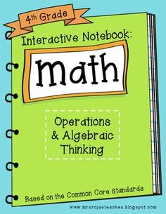 4th Grade Interactive Math Notebook - Operations & Algebra