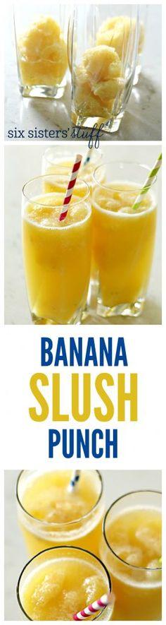 Banana Slush Punch recipe from @SixSistersStuff