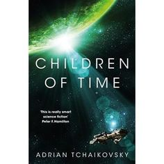Winner of the anniversary Arthur C. Clarke Award for Best Novel.Adrian Tchaikovksy's critically acclaimed novel Children of Time, is the epic story of humanity's battle for survival on a terraformed planet.Who will inherit this new Earth? Sci Fi Books, Audio Books, Good Books, Books To Read, Aldous Huxley, Thing 1, Epic Story, Science Fiction Books, George Orwell
