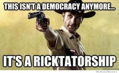 Ricktatorship. People gotta listen sometimes. The Walking Dead