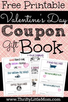 Free Printable Valentine's Day Coupon Booklet. Give your Valentine the gift of more time to herself with this easy to print and easy to make gift coupon booklet.