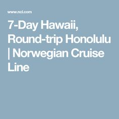 7-Day Hawaii, Round-trip Honolulu | Norwegian Cruise Line