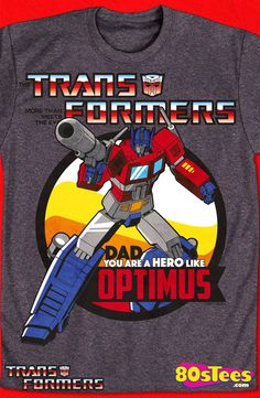 Optimus Prime Father's Day T-Shirt: Transformers Mens T-Shirt  Transformers geeks:  Travel everywhere in this men's style shirt that has been designed with great art and illustration.