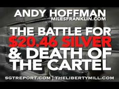 The Battle For $20.46 SILVER & Death of the Cartel -- ANDY HOFFMAN - Aug 1, 2016  Andy Hoffman joins me on Monday, August 1st to document the collapse of the current global economic order. Andy notes that there is an epic battle for $20.46 silver which marks silver's 50 WEEK moving average. And it's a battle that the cartel is about to lose as their RECORD silver short positions have not been enough to cap silver's historic run this year. In fact silver is the second best asset of 2016 when…