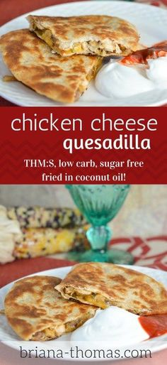 This Chicken Cheese Quesadilla gets a perfect crisp from being fried in coconut oil!  Low carb, THM:S, sugar free