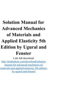 99 best solutions manual images on pinterest textbook manual and solution manual for advanced mechanics of materials and applied elasticity 5th edition by ugural fandeluxe Image collections