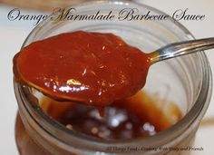 Cooking With Mary and Friends: Orange Marmalade Barbecue Sauce